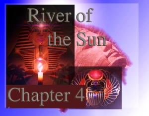 River of Sun Cha 4 Montage
